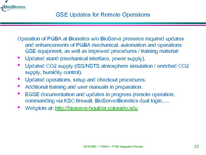 GSE Updates for Remote Operations Operation of PGBA at Bionetics w/o Bio. Serve presence