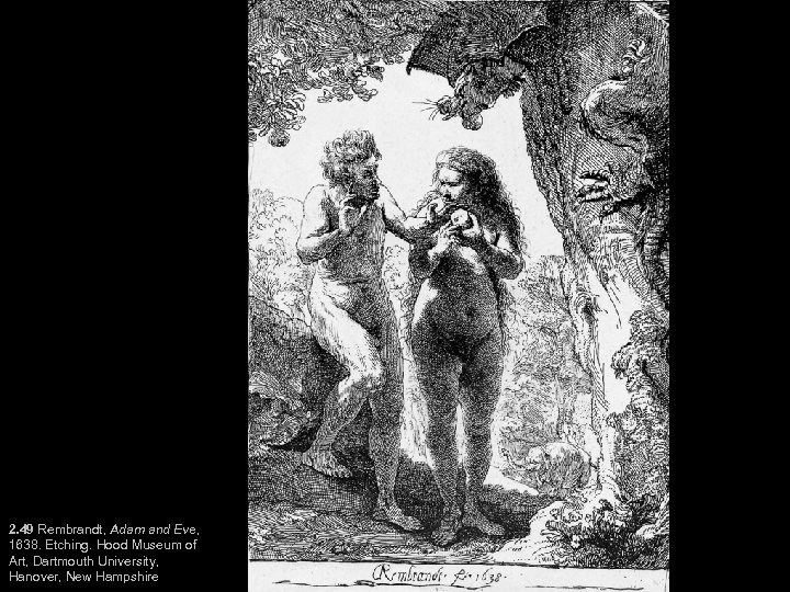 2. 49 Rembrandt, Adam and Eve, 1638. Etching. Hood Museum of Art, Dartmouth University,