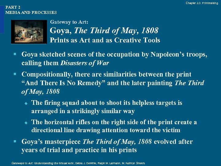 Chapter 2. 3 Printmaking PART 2 MEDIA AND PROCESSES Gateway to Art: Goya, The