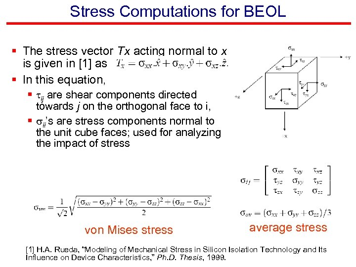 Stress Computations for BEOL § The stress vector Tx acting normal to x is