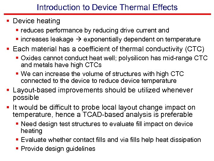 Introduction to Device Thermal Effects § Device heating § reduces performance by reducing drive