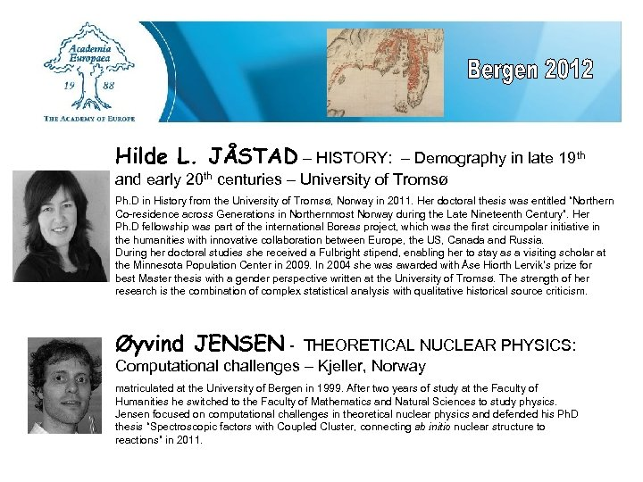 Hilde L. JÅSTAD – HISTORY: – Demography in late 19 th and early 20