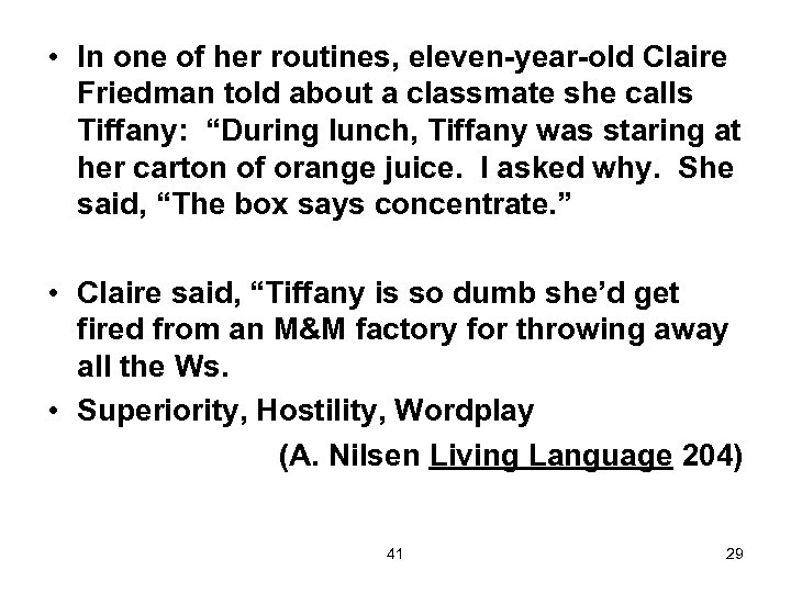 • In one of her routines, eleven-year-old Claire Friedman told about a classmate