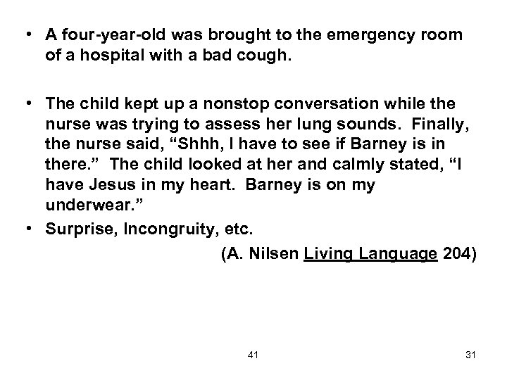 • A four-year-old was brought to the emergency room of a hospital with