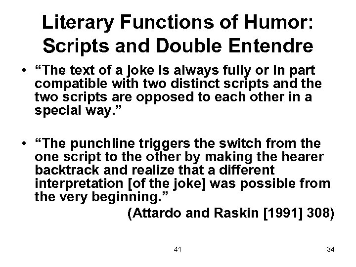 """Literary Functions of Humor: Scripts and Double Entendre • """"The text of a joke"""