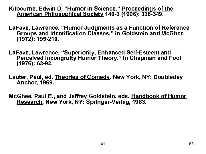 """Kilbourne, Edwin D. """"Humor in Science. """" Proceedings of the American Philosophical Society 140"""