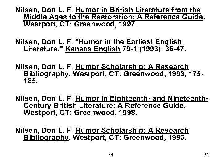 Nilsen, Don L. F. Humor in British Literature from the Middle Ages to the
