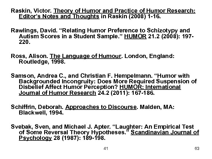 Raskin, Victor. Theory of Humor and Practice of Humor Research: Editor's Notes and Thoughts