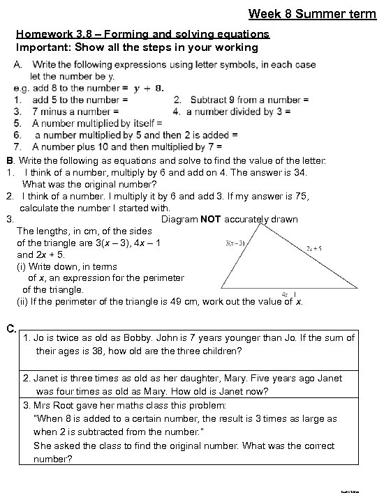 Week 8 Summer term Homework 3. 8 – Forming and solving equations Important: Show