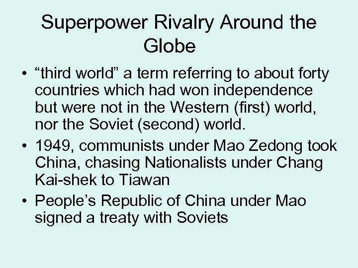 """Superpower Rivalry Around the Globe • """"third world"""" a term referring to about forty"""