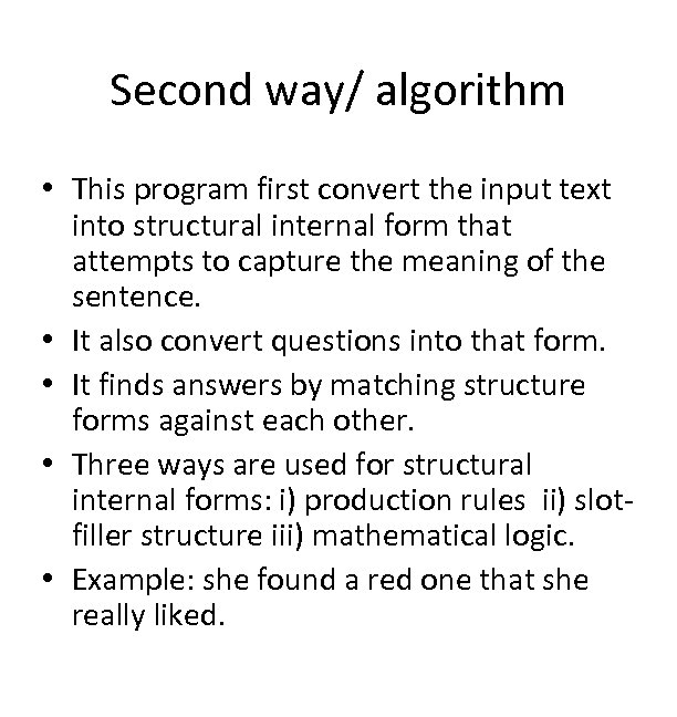 Second way/ algorithm • This program first convert the input text into structural internal