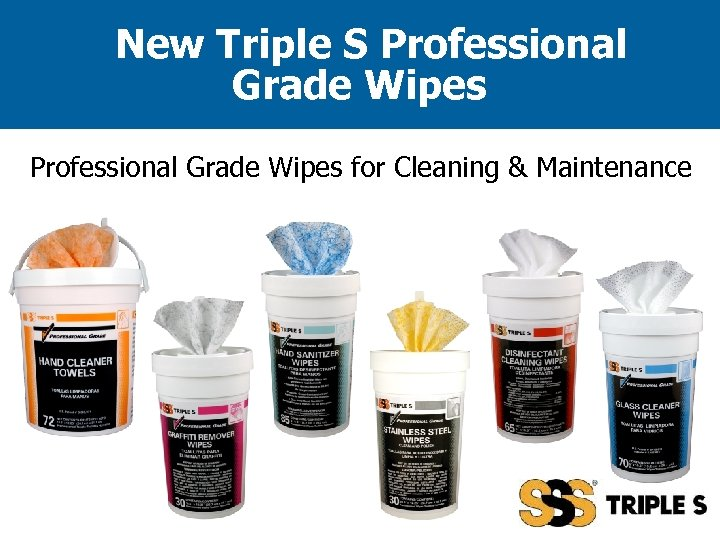 New Triple S Professional Grade Wipes for Cleaning & Maintenance