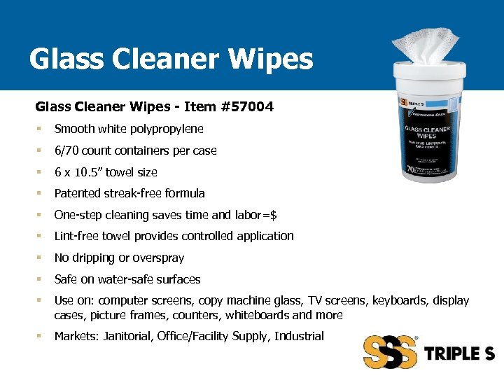 Glass Cleaner Wipes - Item #57004 § Smooth white polypropylene § 6/70 count containers