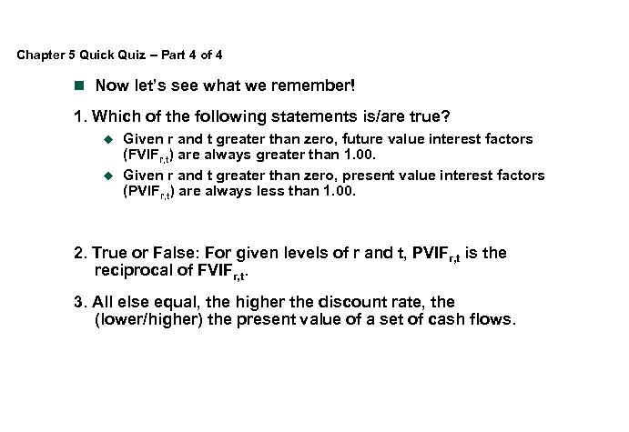 Chapter 5 Introduction to Valuation Time Value of