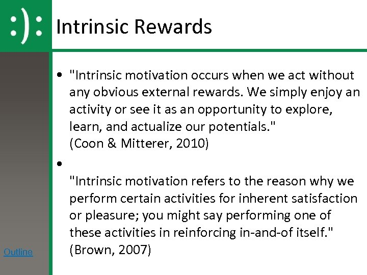 Intrinsic Rewards Outline •