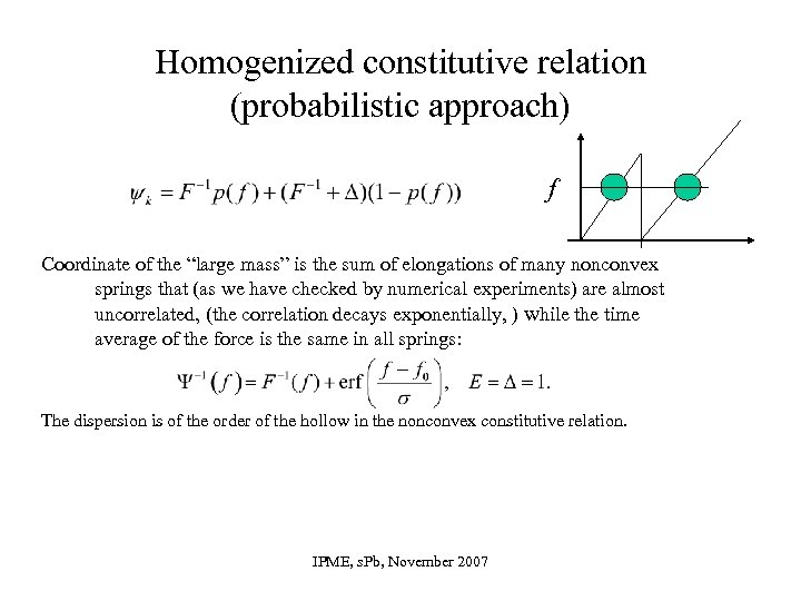 """Homogenized constitutive relation (probabilistic approach) f Coordinate of the """"large mass"""" is the sum"""