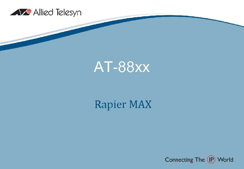 AT-88 xx Rapier MAX