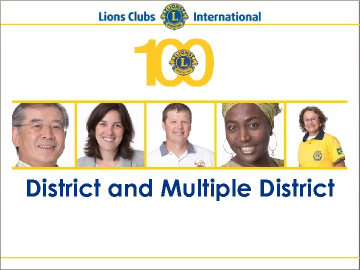 District and Multiple District Lions Clubs International New Member Orientation 25