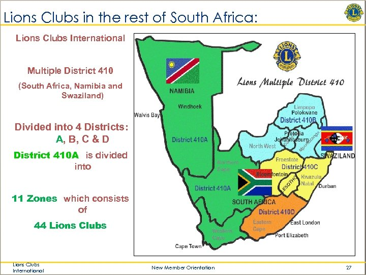 Lions Clubs in the rest of South Africa: Lions Clubs International Multiple District 410