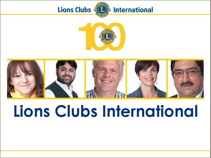 Lions Clubs International New Member Orientation 33