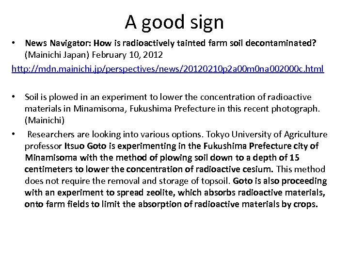 A good sign • News Navigator: How is radioactively tainted farm soil decontaminated? (Mainichi