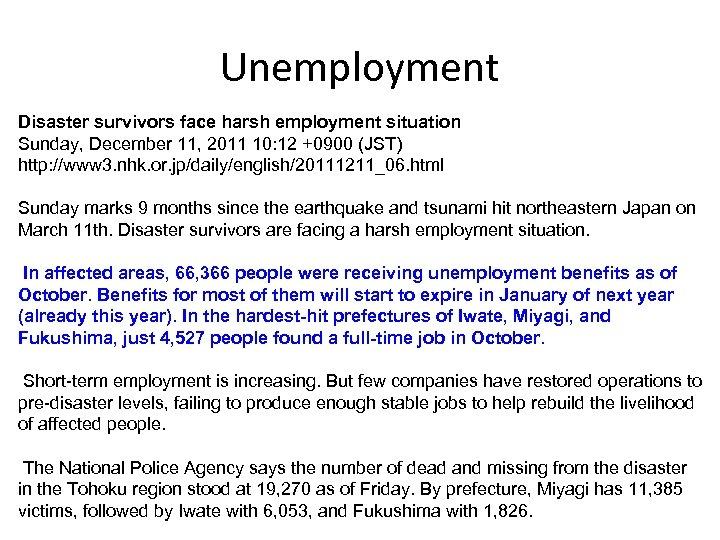Unemployment Disaster survivors face harsh employment situation Sunday, December 11, 2011 10: 12 +0900