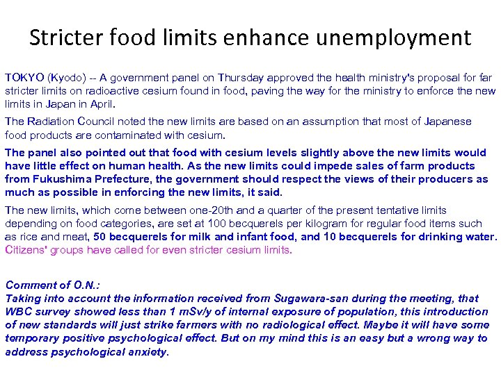 Stricter food limits enhance unemployment TOKYO (Kyodo) -- A government panel on Thursday approved