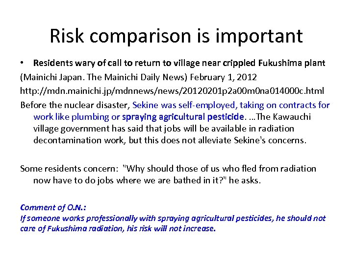 Risk comparison is important • Residents wary of call to return to village near