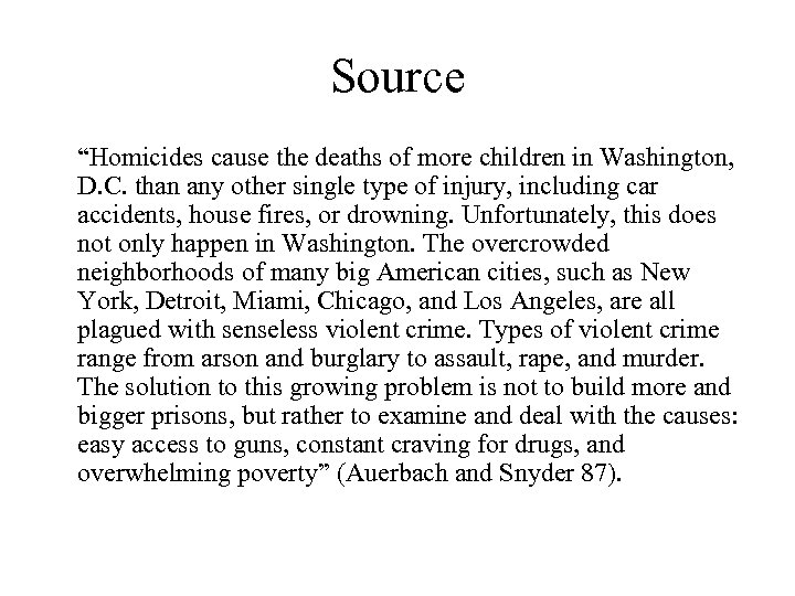 "Source ""Homicides cause the deaths of more children in Washington, D. C. than any"