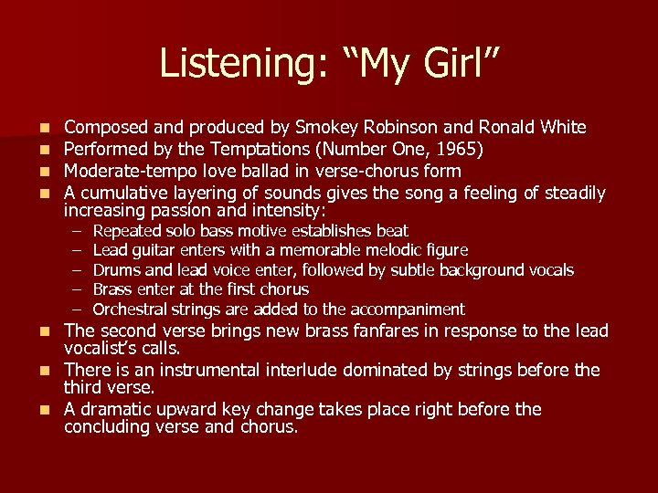 """Listening: """"My Girl"""" n n Composed and produced by Smokey Robinson and Ronald White"""