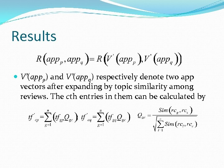 Results V'(appp) and V'(appq) respectively denote two app vectors after expanding by topic similarity