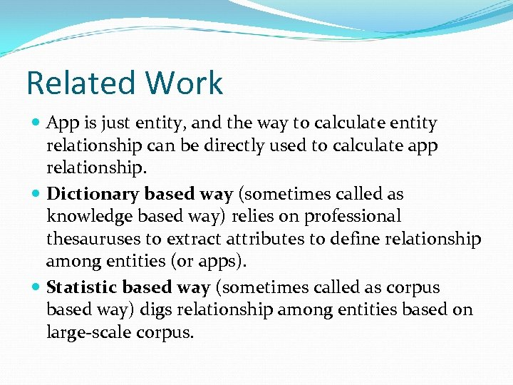 Related Work App is just entity, and the way to calculate entity relationship can