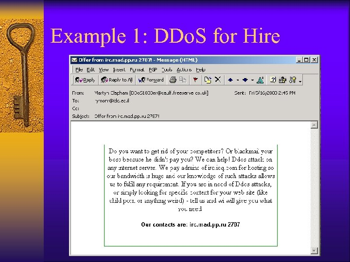 Example 1: DDo. S for Hire