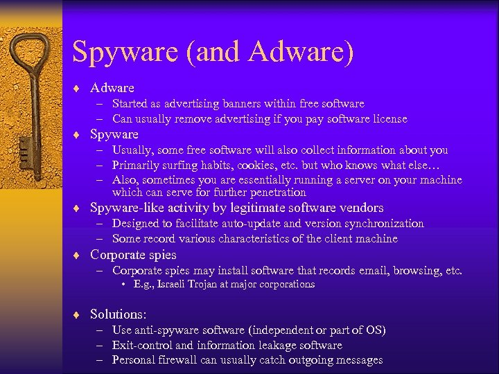 Spyware (and Adware) ¨ Adware – Started as advertising banners within free software –