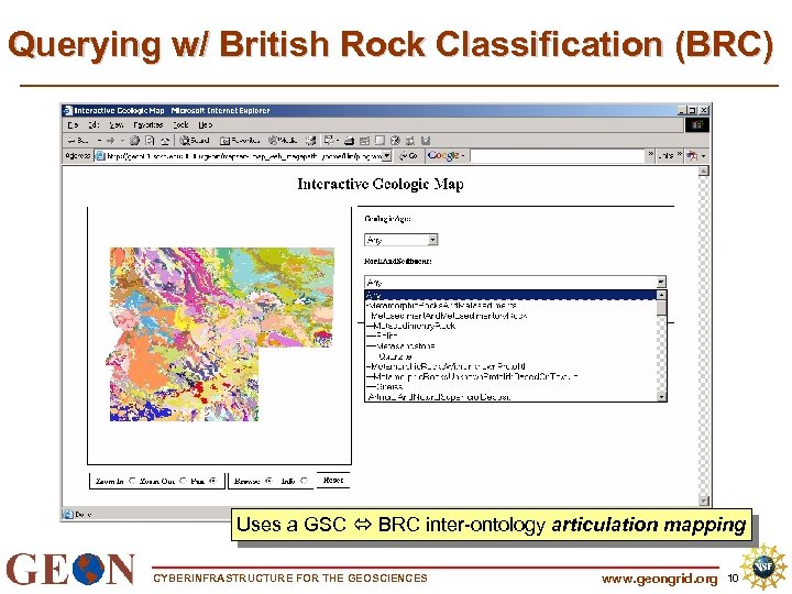 Querying w/ British Rock Classification (BRC) Uses a GSC BRC inter-ontology articulation mapping CYBERINFRASTRUCTURE