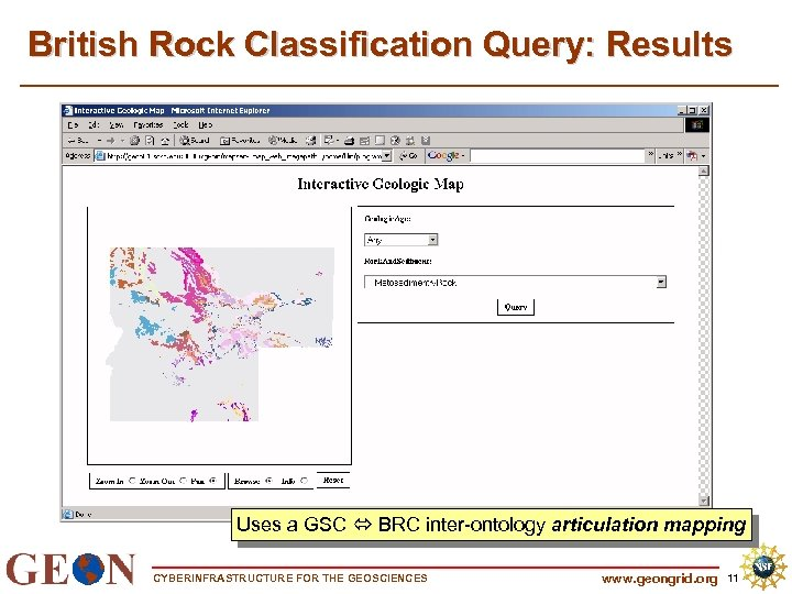 British Rock Classification Query: Results Uses a GSC BRC inter-ontology articulation mapping CYBERINFRASTRUCTURE FOR