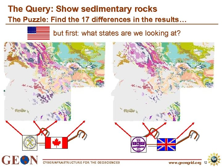 The Query: Show sedimentary rocks The Puzzle: Find the 17 differences in the results…