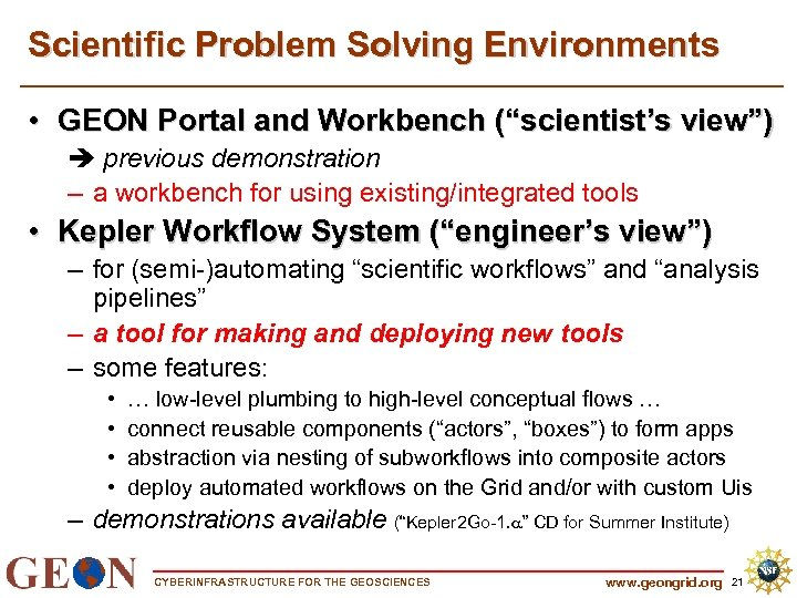 """Scientific Problem Solving Environments • GEON Portal and Workbench (""""scientist's view"""") previous demonstration –"""