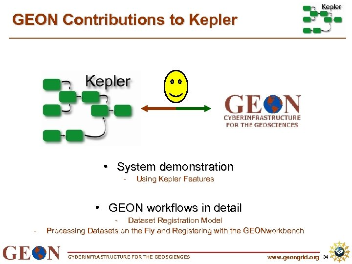GEON Contributions to Kepler • System demonstration - Using Kepler Features • GEON workflows