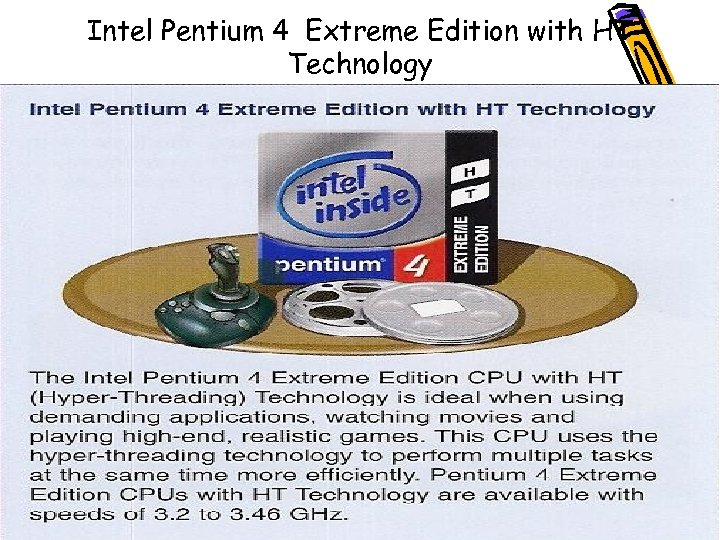 Intel Pentium 4 Extreme Edition with HT Technology