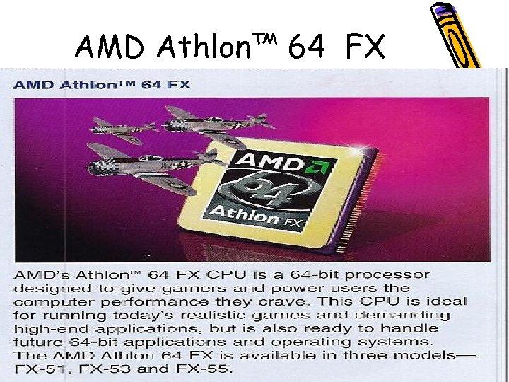 AMD Athlon™ 64 FX