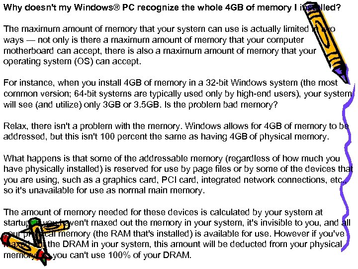 Why doesn't my Windows® PC recognize the whole 4 GB of memory I installed?