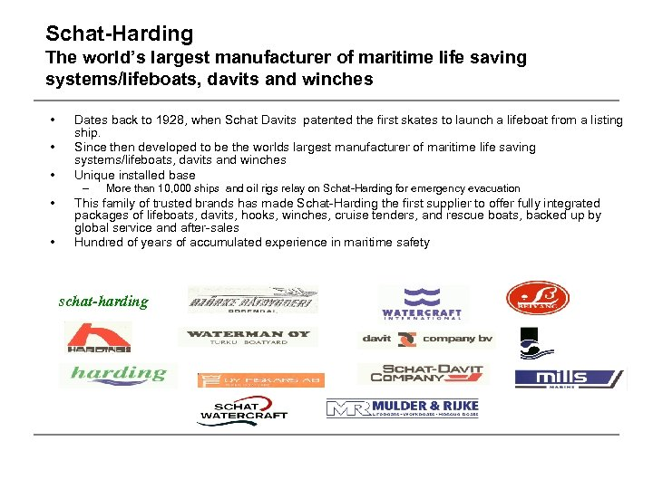 Schat-Harding The world's largest manufacturer of maritime life saving systems/lifeboats, davits and winches •
