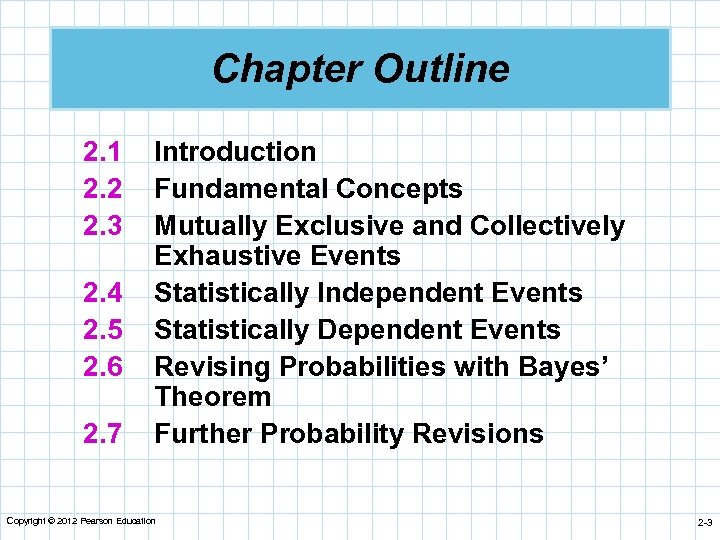 Chapter Outline 2. 1 2. 2 2. 3 2. 4 2. 5 2. 6