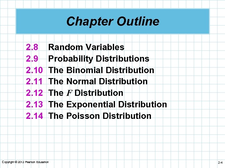 Chapter Outline 2. 8 2. 9 2. 10 2. 11 2. 12 2. 13