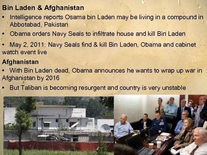 Bin Laden & Afghanistan • Intelligence reports Osama bin Laden may be living in