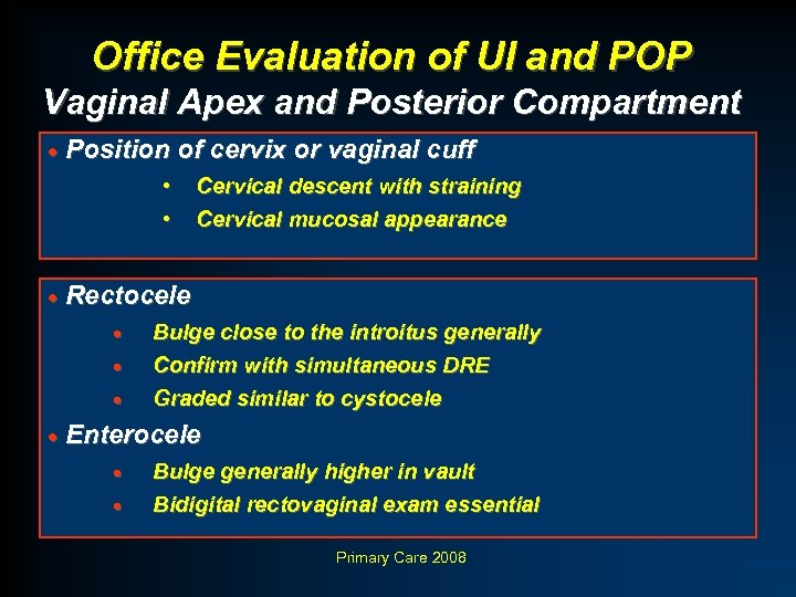 Office Evaluation of UI and POP Vaginal Apex and Posterior Compartment · Position of