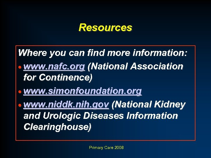 Resources Where you can find more information: · www. nafc. org (National Association for
