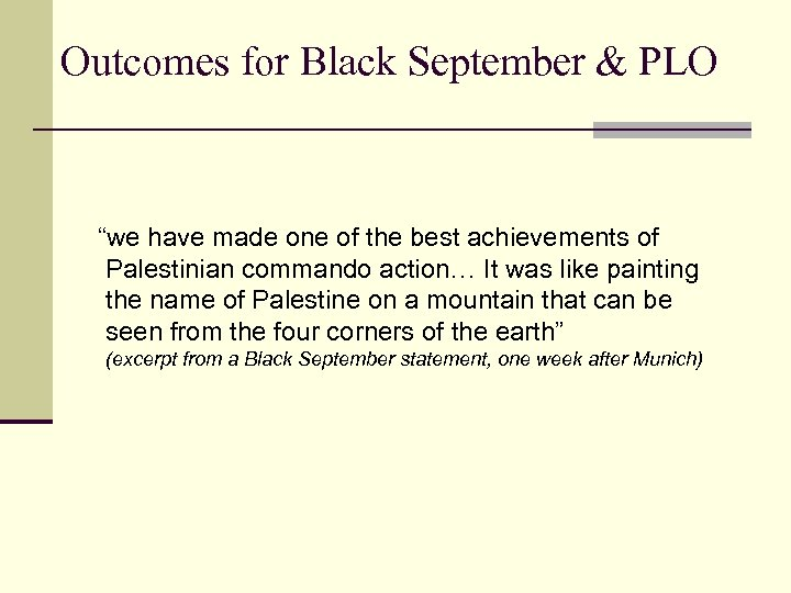 """Outcomes for Black September & PLO """"we have made one of the best achievements"""
