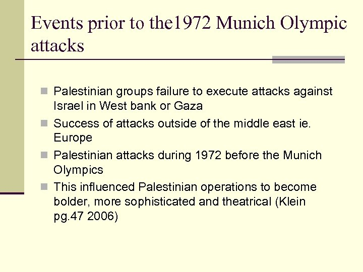 Events prior to the 1972 Munich Olympic attacks n Palestinian groups failure to execute